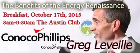 """Breakfast with Greg Leveille of ConocoPhillips: """"The..."""