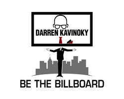 "Darren Kavinoky presents ""Be The Billboard"""