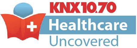 KNX 1070 Healthcare Uncovered
