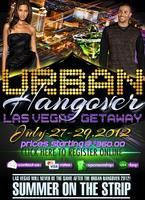 THE URBAN HANGOVER GETAWAY IN LAS VEGAS, NV
