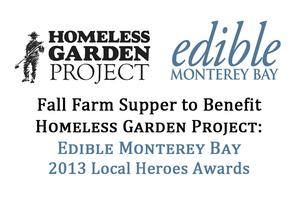 Fall Farm Supper to Benefit Homeless Garden Project: A...