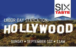 Six Taste Labor Day Staycation: Hollywood Walking Food...