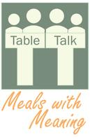Table Talk: Meals With Meaning