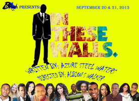 In These Walls - the stage play