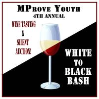 White to Black Bash: MProve Youth 4th Annual Wine...