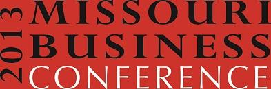 2013 Missouri Business Conference