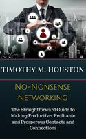 No-Nonsense Networking Leads to Referrals - Master...