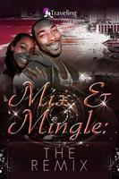 MIX & MINGLE: THE REMIX