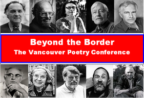 Beyond the Border: The Vancouver Poetry Conference...