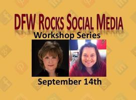 DFW Rocks Social Media Workshop Series - September