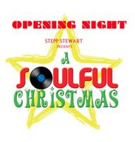 OPENING NIGHT: A Soulful Christmas