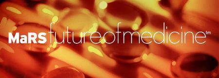 MaRS Future of Medicine - Leveraging Export Development...