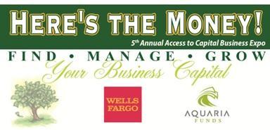 Here's the Money! Access to Capital Business Expo-San...
