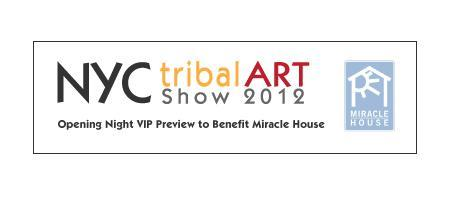 NYC Tribal Art Show 2012 Opening Night VIP Preview to...