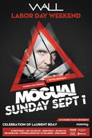 WALL | LABOR DAY WEEKEND | MOGUAI | Hosted by ♛...