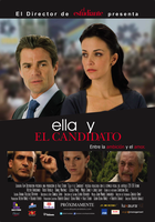 ELLA Y EL CANDIDATO, (THE CANDIDATE AND HER)  5:00pm 29/5