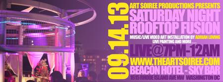 Saturday Night Rooftop Fusion by Art Soiree -9/14