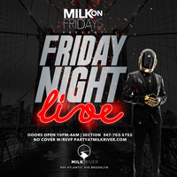 """""""FRIDAY NIGHT LIVE"""" EACH & EVERY FRIDAY @ MILK RIVER..."""