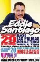 EDDIE SANTIAGO EN EL RANCHO LAS PALMAS