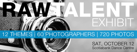 Raw Talent 2013: The 12x12 Vancouver Photo Marathon...