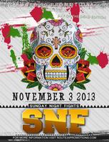 Sunday Night Fights (SNF) Day of the Dead Edition