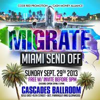 """Migrate """"Miami Send Off"""""""