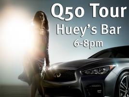 Q50 Tour at Huey's Bar