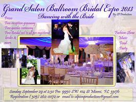 Grand Salon Ballroom Bridal & Quinceanera Expo 2013