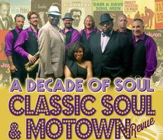 "A Decade Of Soul: Classic Soul & Motown Revue w/Prentiss McNeil Of The Drifters & ""Big Daddy"" Wayne from Wilson Pickett - 7PM SHOW"