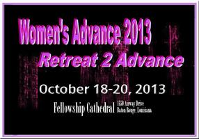 "Women's Advance 2013 ""Retreat 2 Advance"""