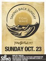 Taking Back Sunday @ Slim's w/ You Blew It! - SOLD OUT!