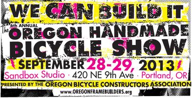 2013 Oregon Handmade Bicycle Show - Portland, Oregon