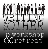 Writing the Other Workshop and Retreat