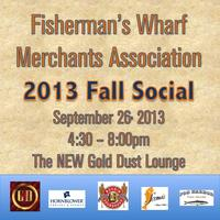Fisherman's Wharf Merchants Association 2013 Fall...