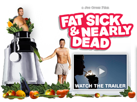 """Movie Monday - """"Fat, Sick, and Nearly Dead"""""""