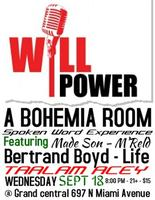 #WILLPOWER A TBR Spoken Word Experience featuring...