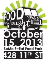 Food Truck for Thought @ SOMA StrEat Food Park