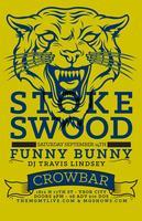 STOKESWOOD w/ FUNNY BUNNY + TBA @ CROWBAR