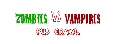 Zombies Vs. Vampires Pub Crawl 2013