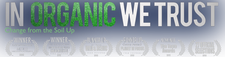 "Movie Monday - ""In Organic We Trust"""