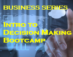 Introduction to Decision Making - Bootcamp