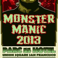 Monster Manic Halloween San Francisco 2013 - Parc 55...