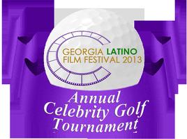 Georgia Latino Film Festival - Annual Celebrity Golf...