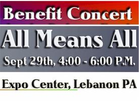 """All Means All"" Benefit Concert"