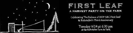 FIRST LEAF :: Ruhstaller Harvest Party & Release of...