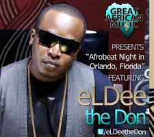Afrobeat Night in Orlando, FL, featuring eLDee