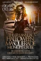 The 6th Annual Halloween Masquerade Midnight Cruise