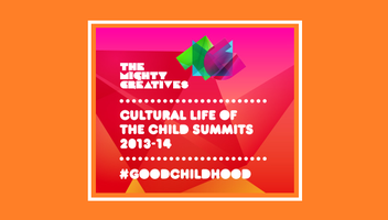 Cultural Life of the Child Summit #2: 5-11 Years