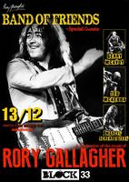 BAND OF FRIENDS (of RORY GALLAGHER) + GUESTS LIVE @ BLOCK33