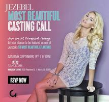 JEZEBEL 2013 Most Beautiful Casting Call